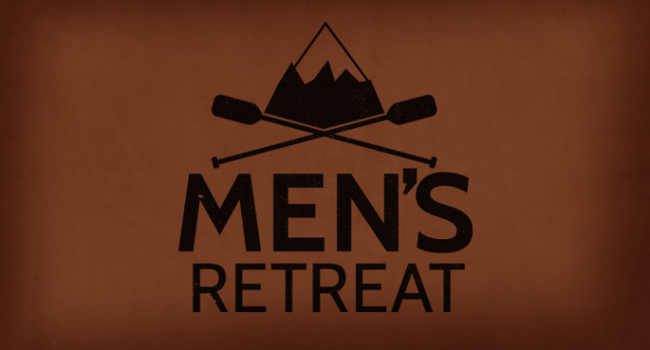 Tips To Plan & Implement A Killer Men's Retreat