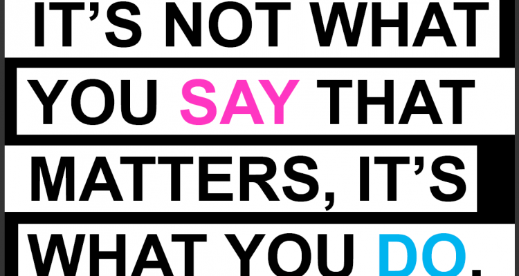 Say What You Mean & Do What You Say